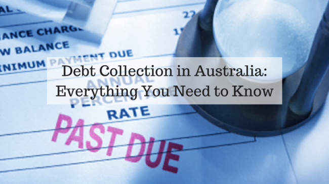 Debt Collection in Australia- Everything You Need to Know
