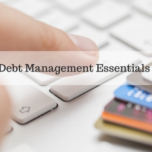 Debt Management Essentials
