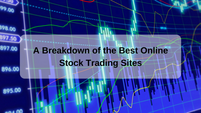 A Breakdown of the Best Online Stock Trading Sites